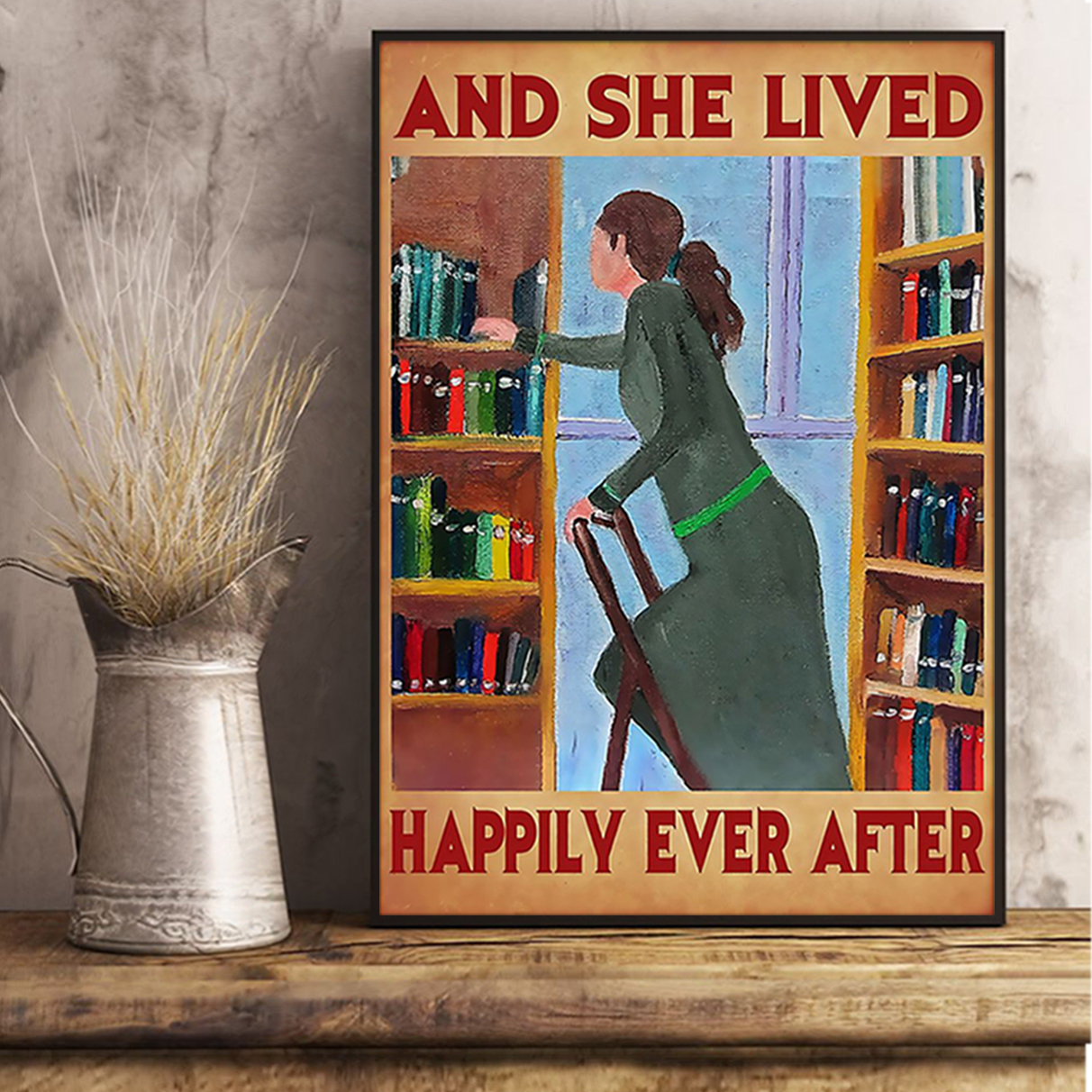 Librarian and she lived happily ever after poster A3