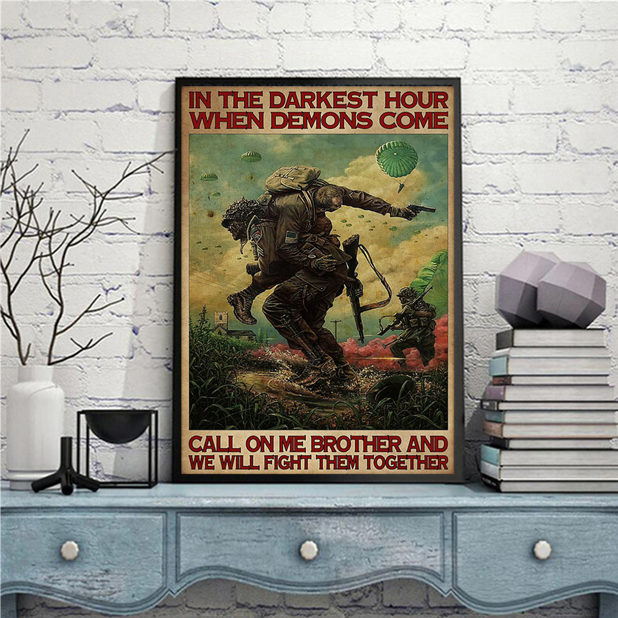 Military in the darkest hours when demons come poster A1