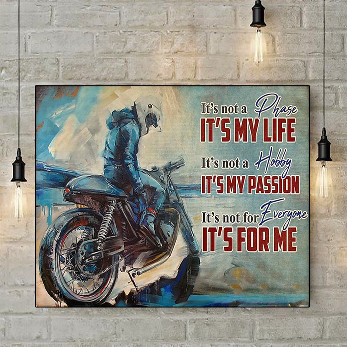 Motorcycle it's not a phase it's my life poster A1