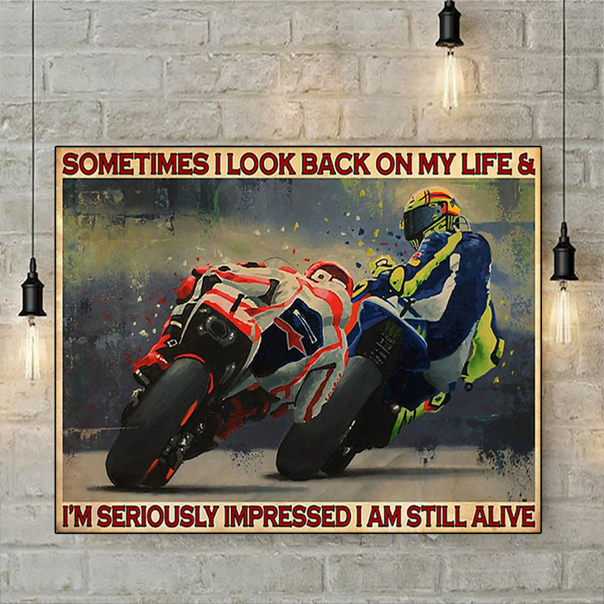 Motorcycle racing sometimes I look back on my life poster A1