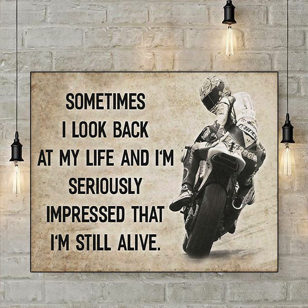 Motorcycle sometimes I look back on my life poster A1