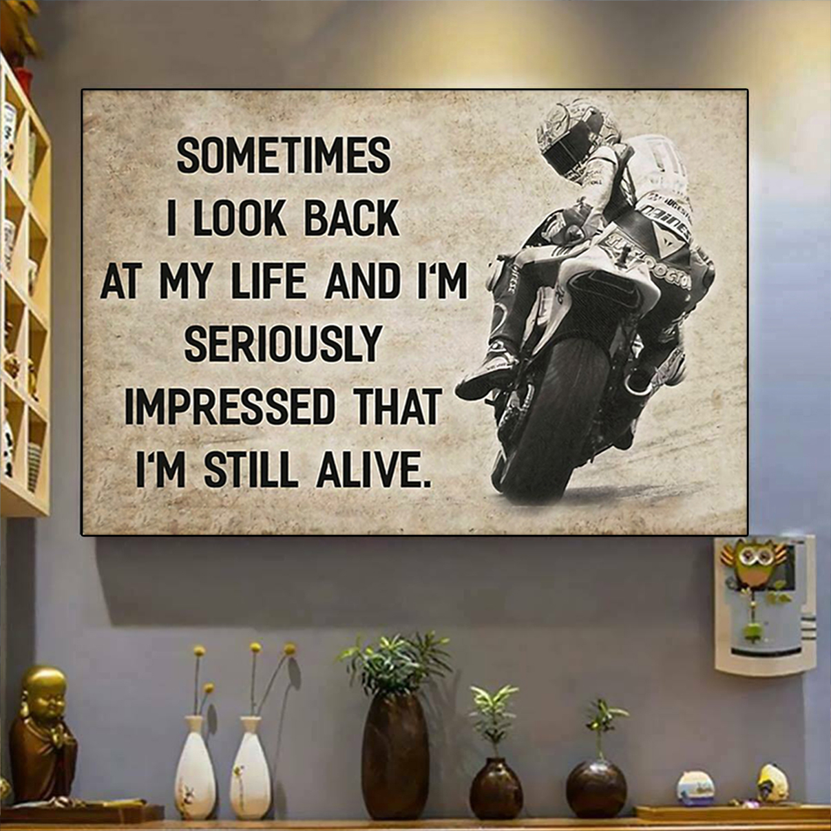 Motorcycle sometimes I look back on my life poster A2