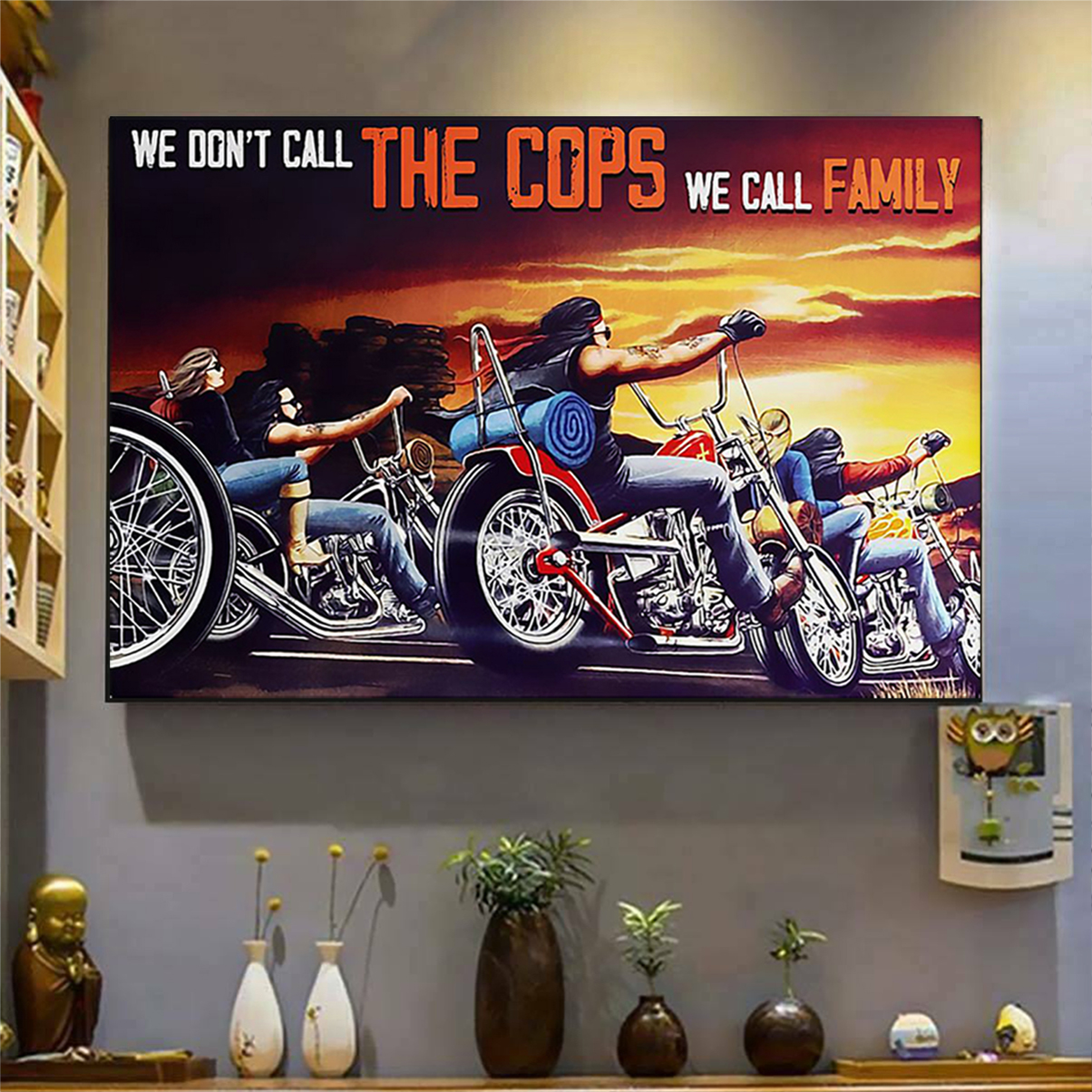 Motorcycle we don't call the cops we call family poster A3