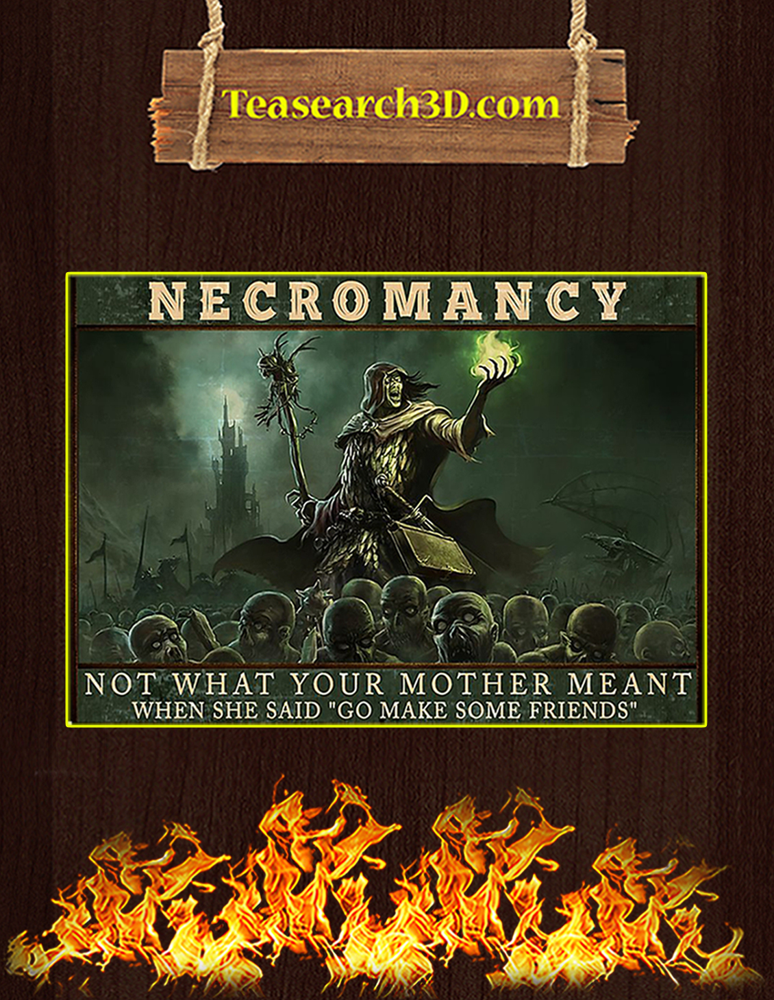 Necromancy not what your mother meant poster A3