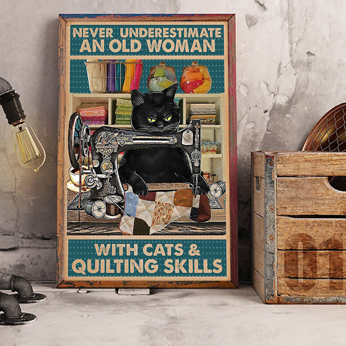 Never underestimate an old woman with cats and quilting skills poster A2