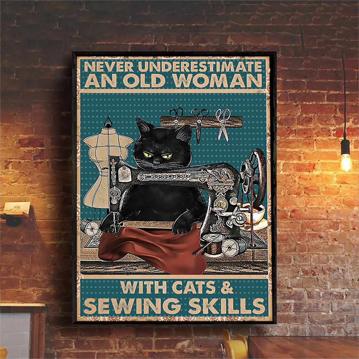 Never underestimate an old woman with cats and sewing skills poster A3