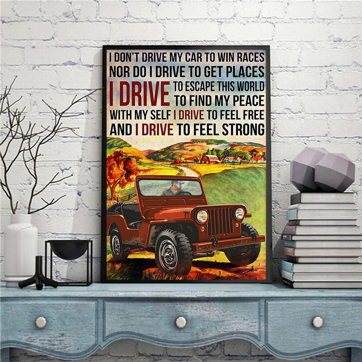 Off-road I don't drive my car to win races poster A3