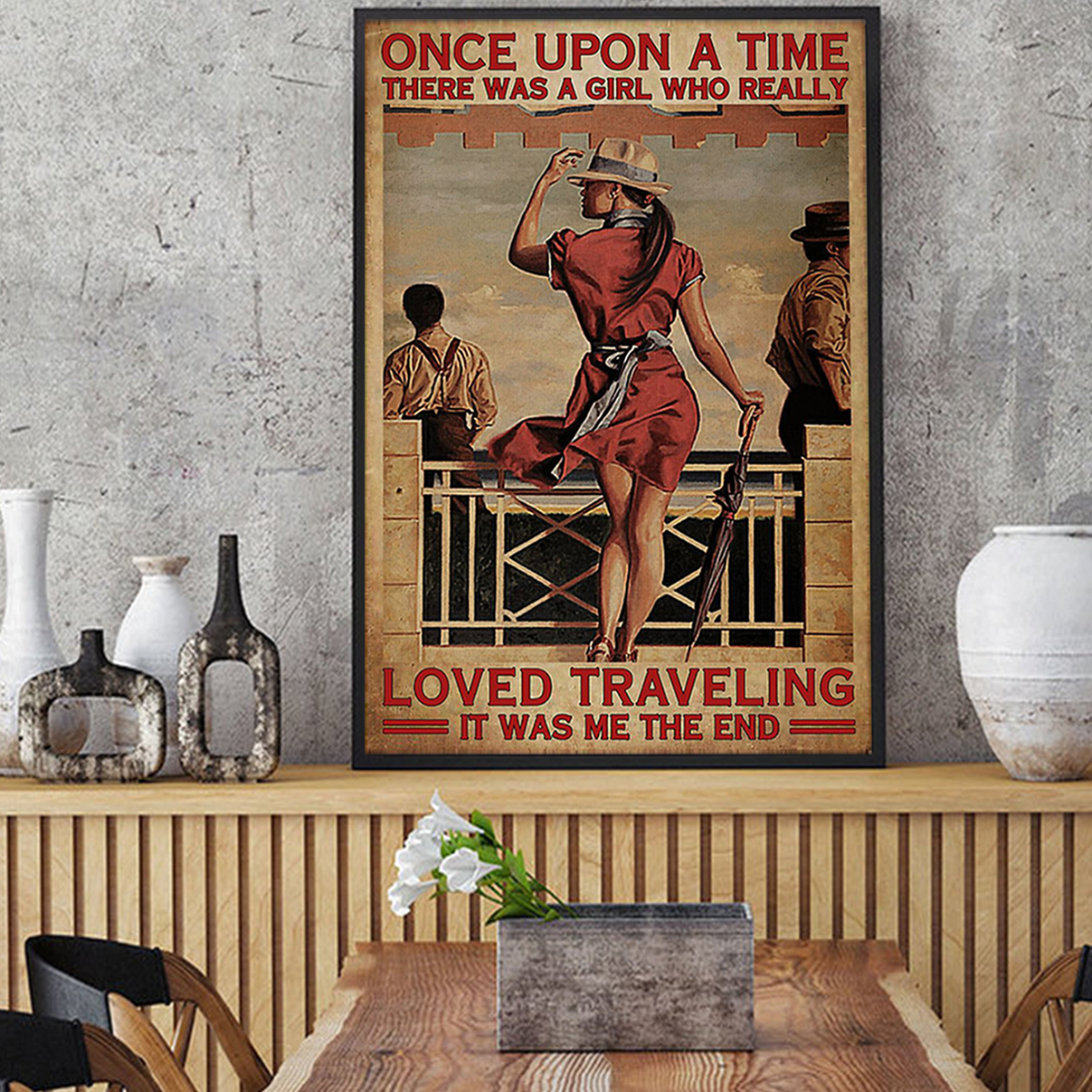 Once Upon A Time There Was A Girl Who Really Loved Traveling Poster A2