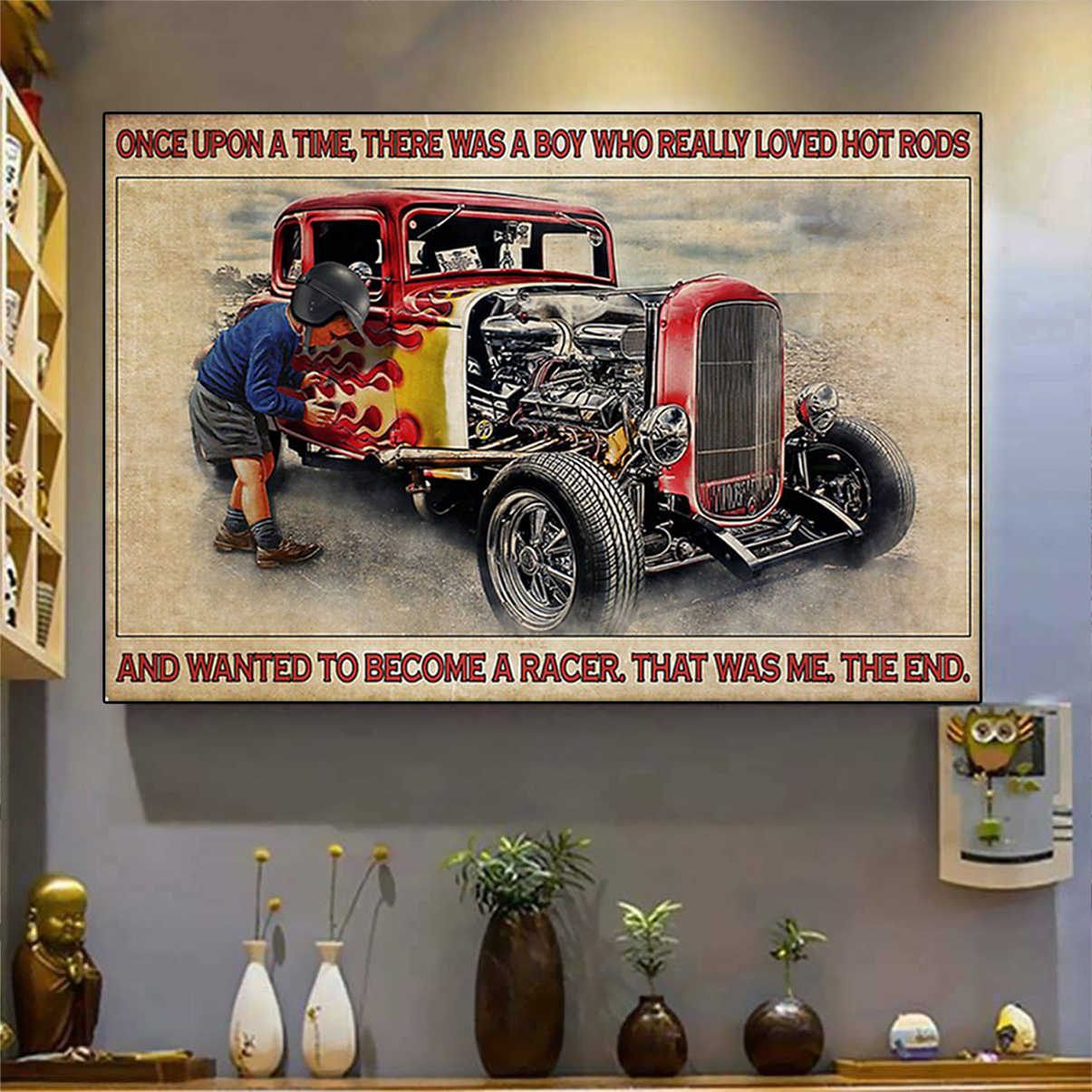 Once upon a time there was a boy who really loved hot rods poster A3