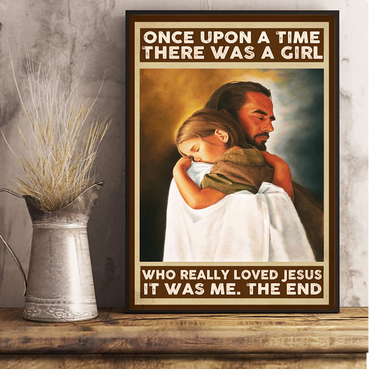 Once upon a time there was a girl who reall loved jesus poster A2