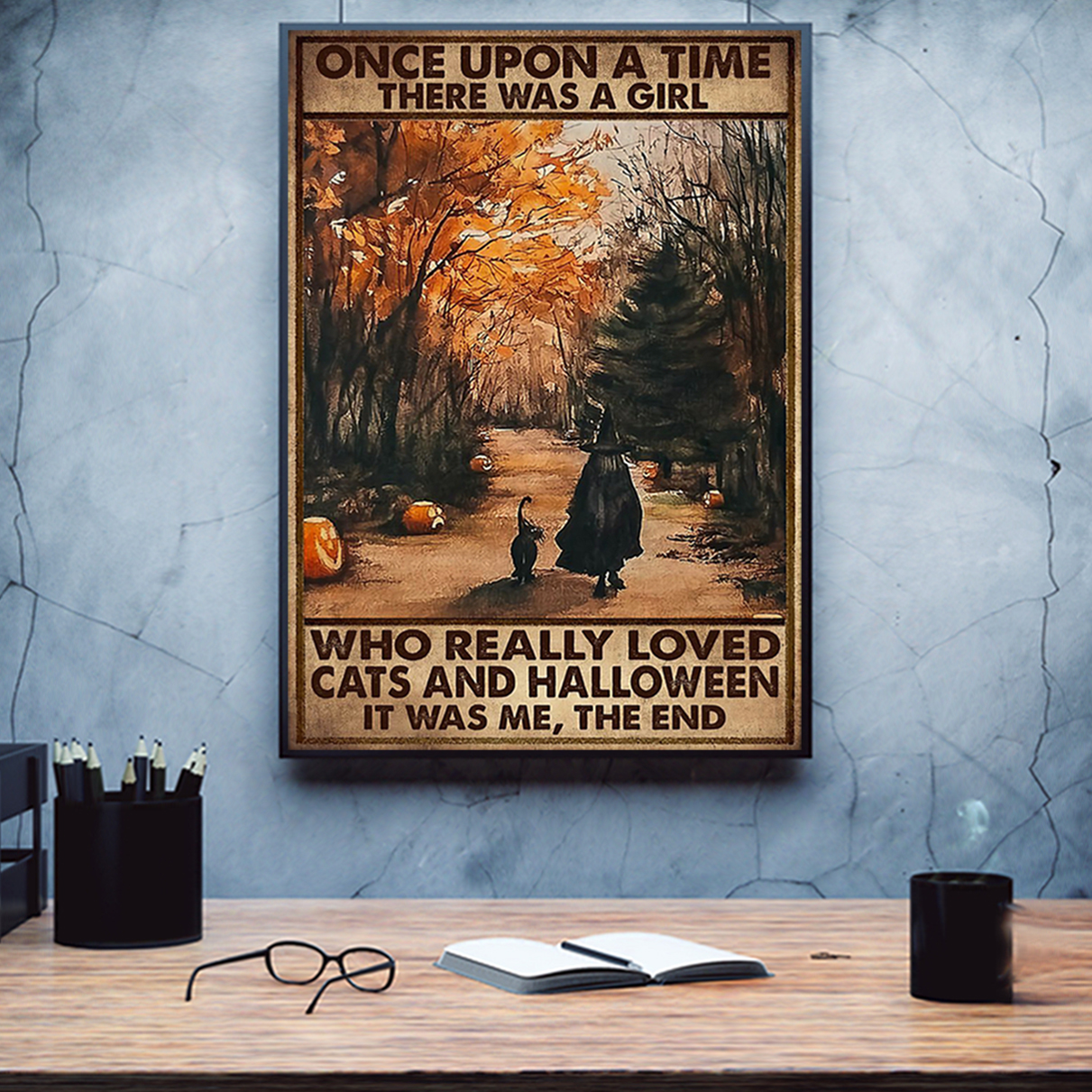 Once upon a time there was a girl who really loved cats and halloween poster A1