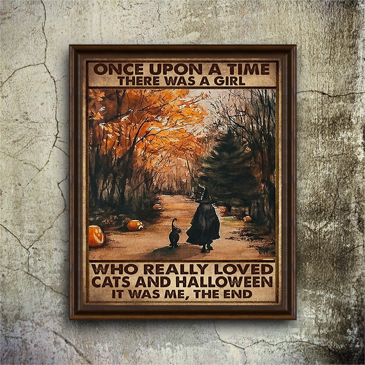Once upon a time there was a girl who really loved cats and halloween poster A2
