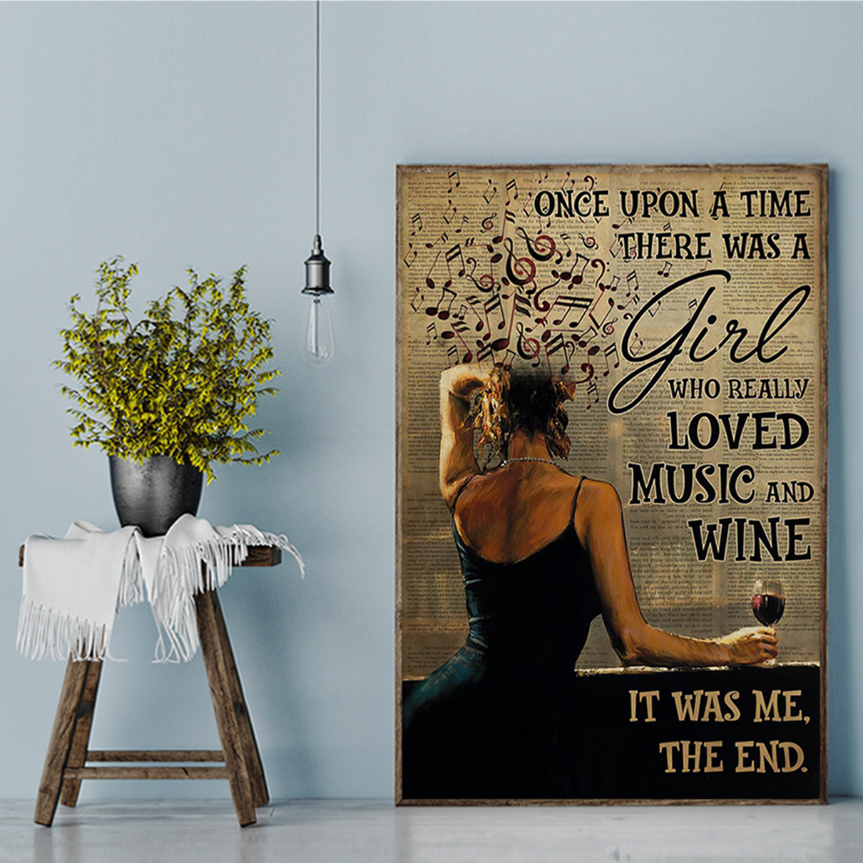 Once upon a time there was a girl who really loved music and wine poster A1