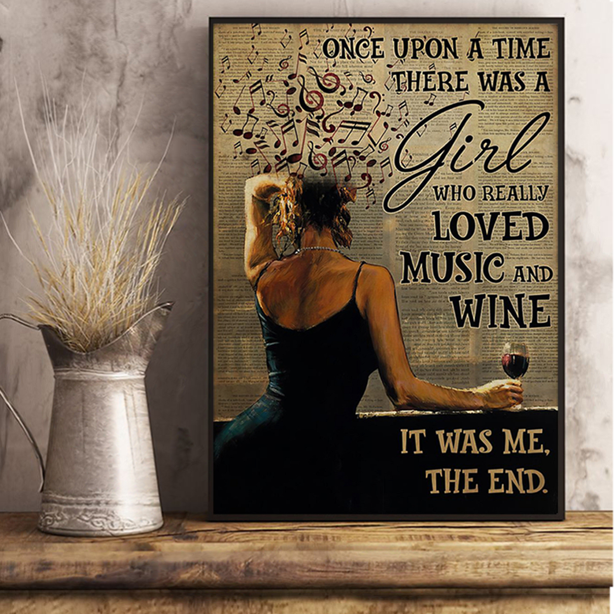 Once upon a time there was a girl who really loved music and wine poster A2