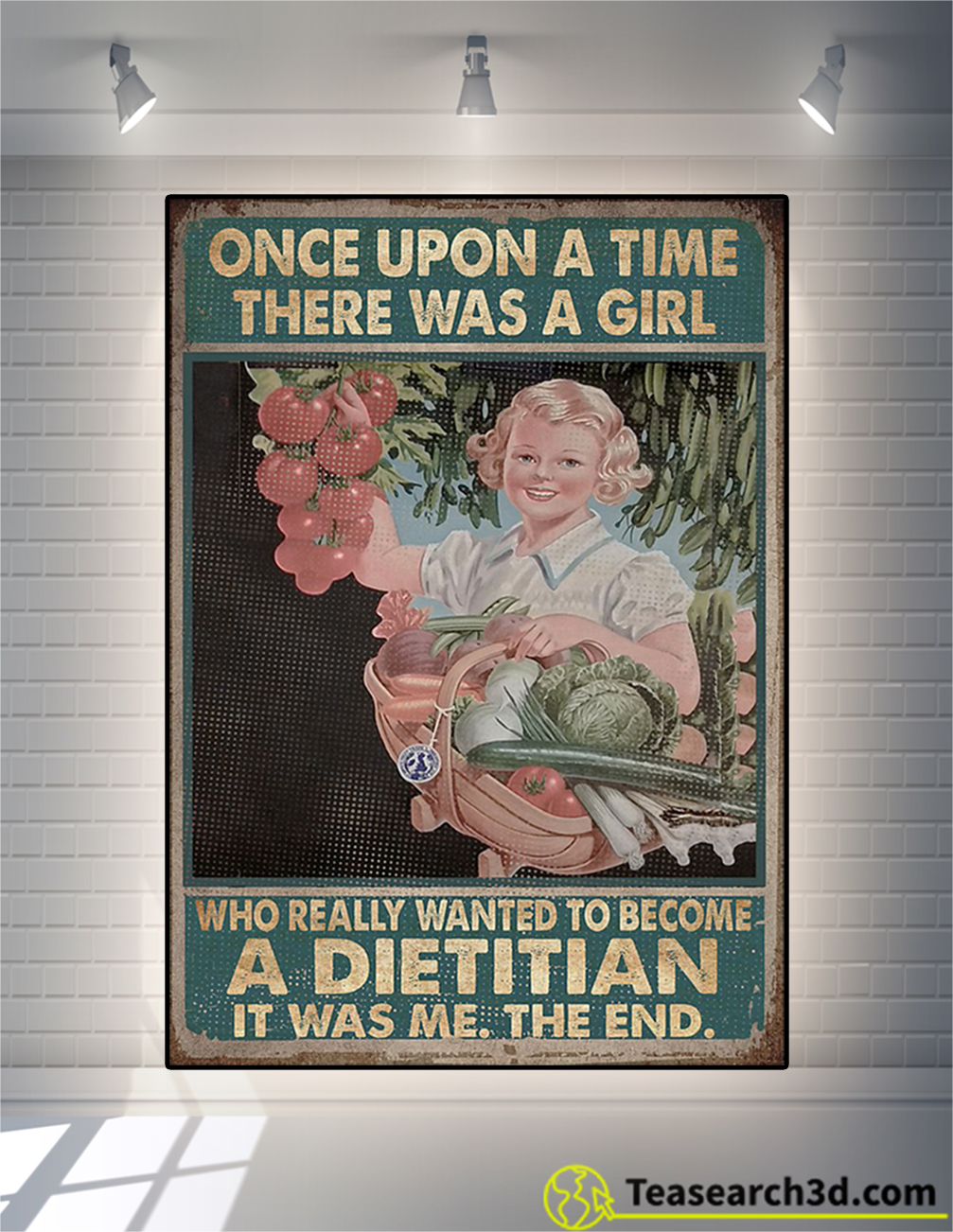 Once upon a time there was a girl who really wanted to become a dietitian poster