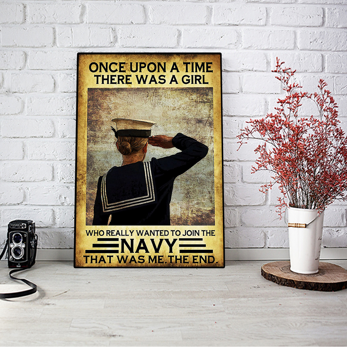 Once upon a time there was a girl who really wanted to join the navy poster A2