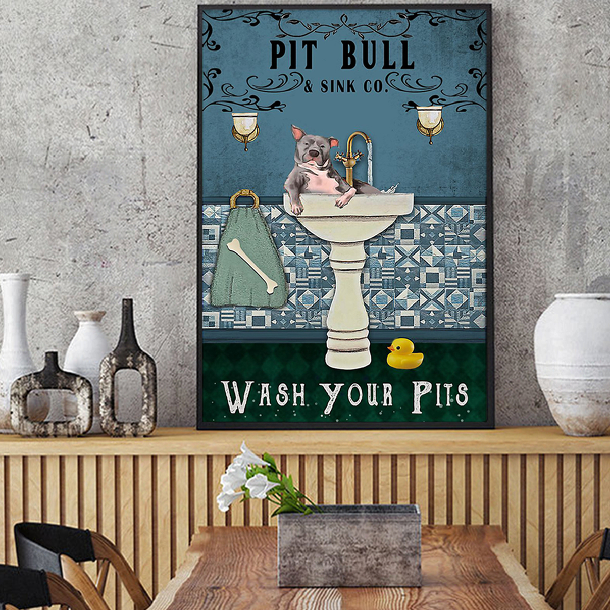 Pit bull sink co wash your pits poster A3