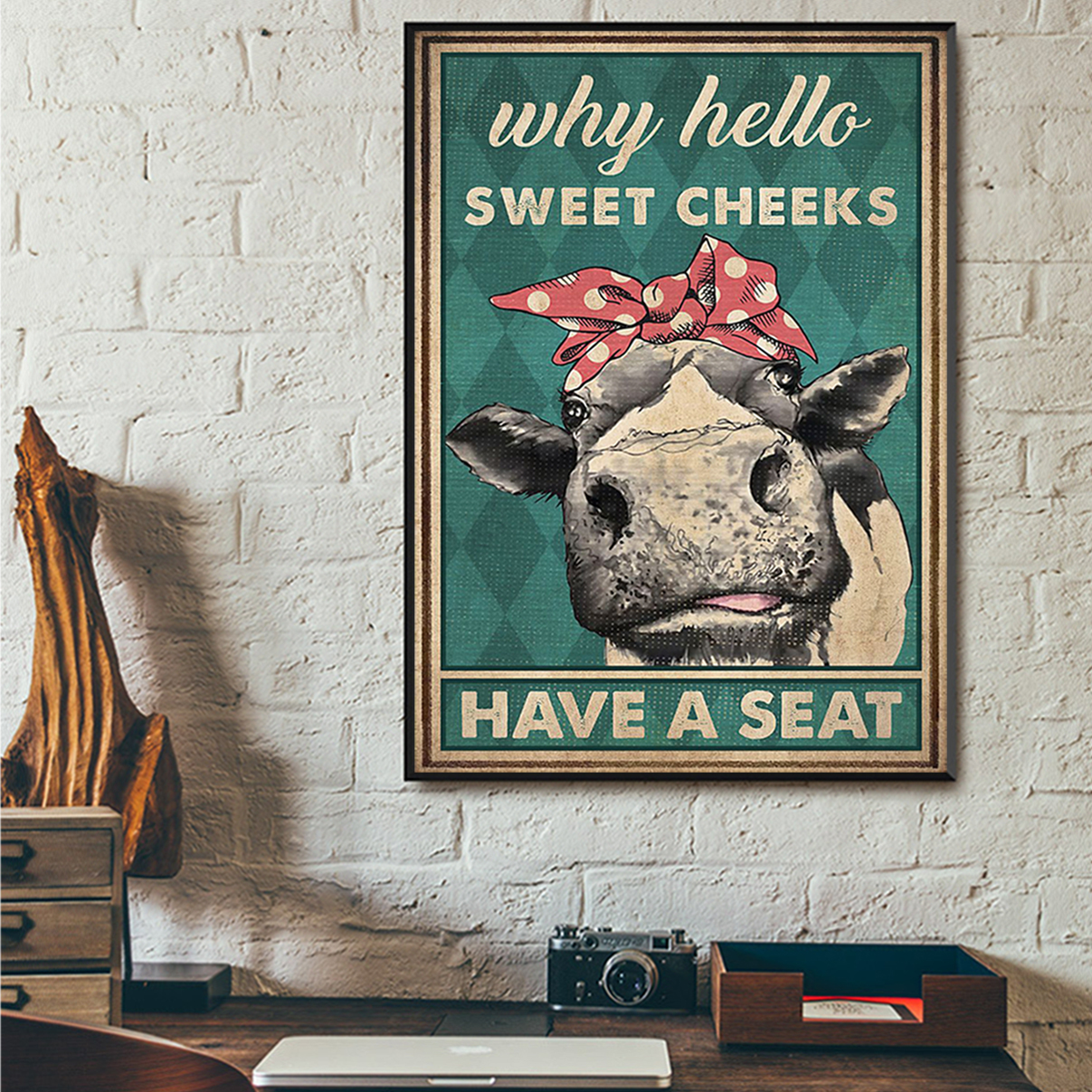 Poster cow why hello sweet cheeks have a seat A2