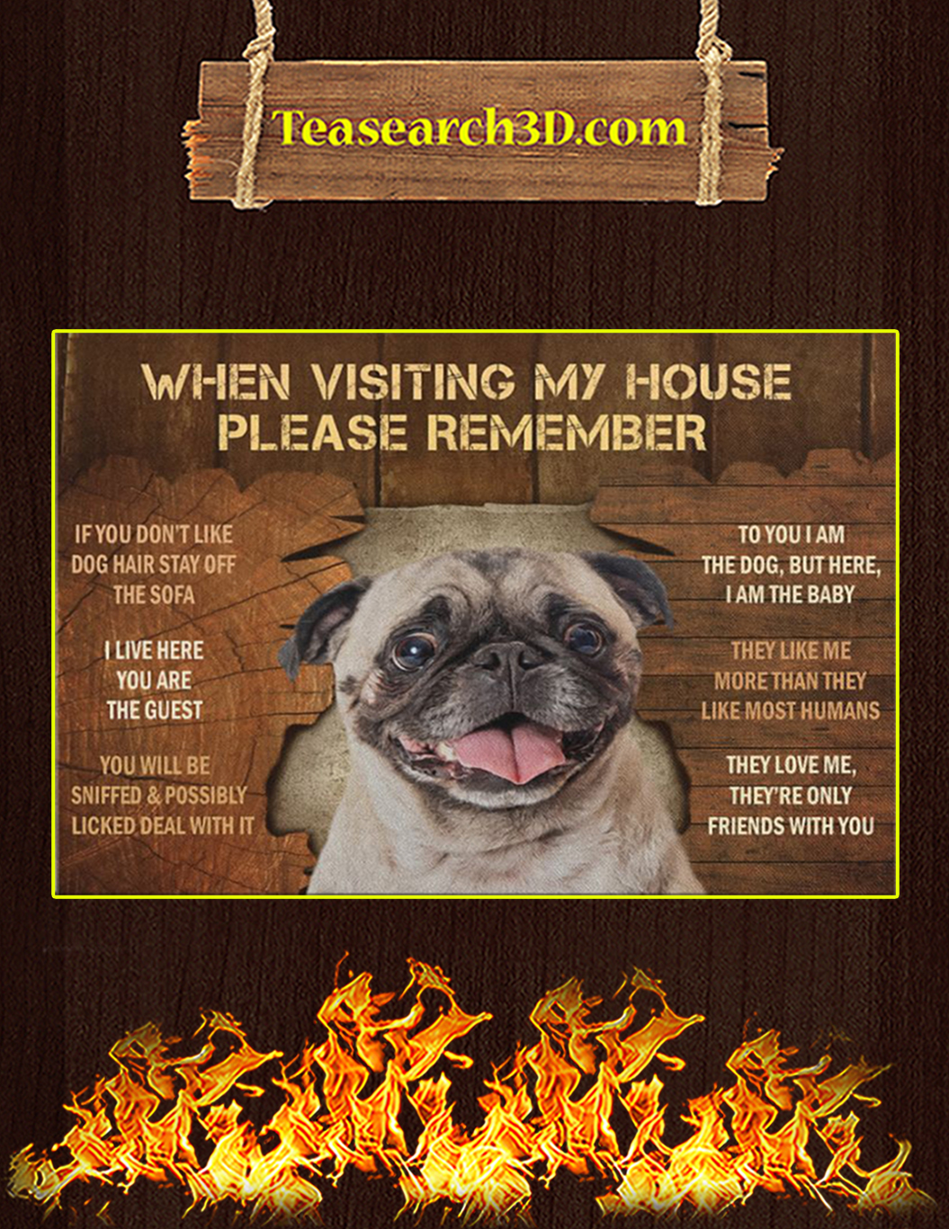 Pug when visiting my house please remember canvas prints and poster small