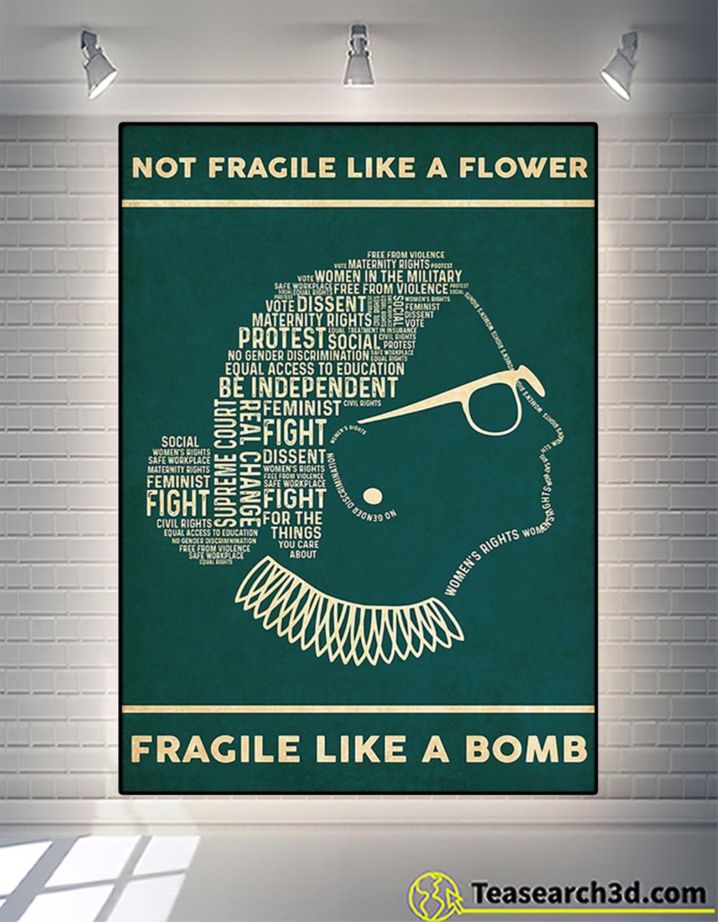 RBG not fragile like a flower fragile like a bomb poster