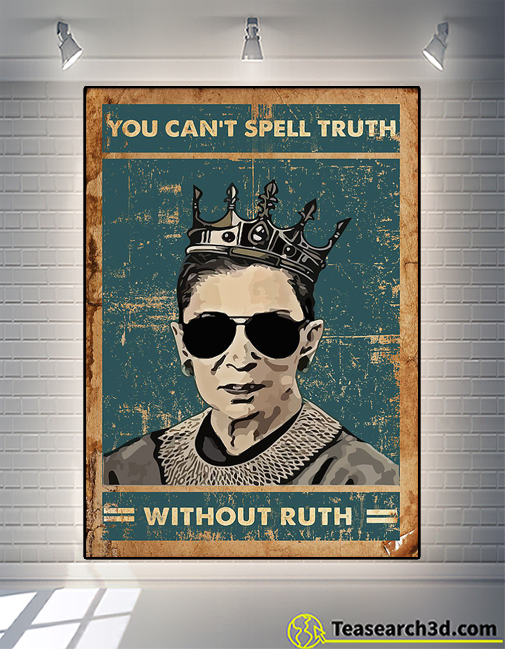RBG you can't spell truth without ruth poster