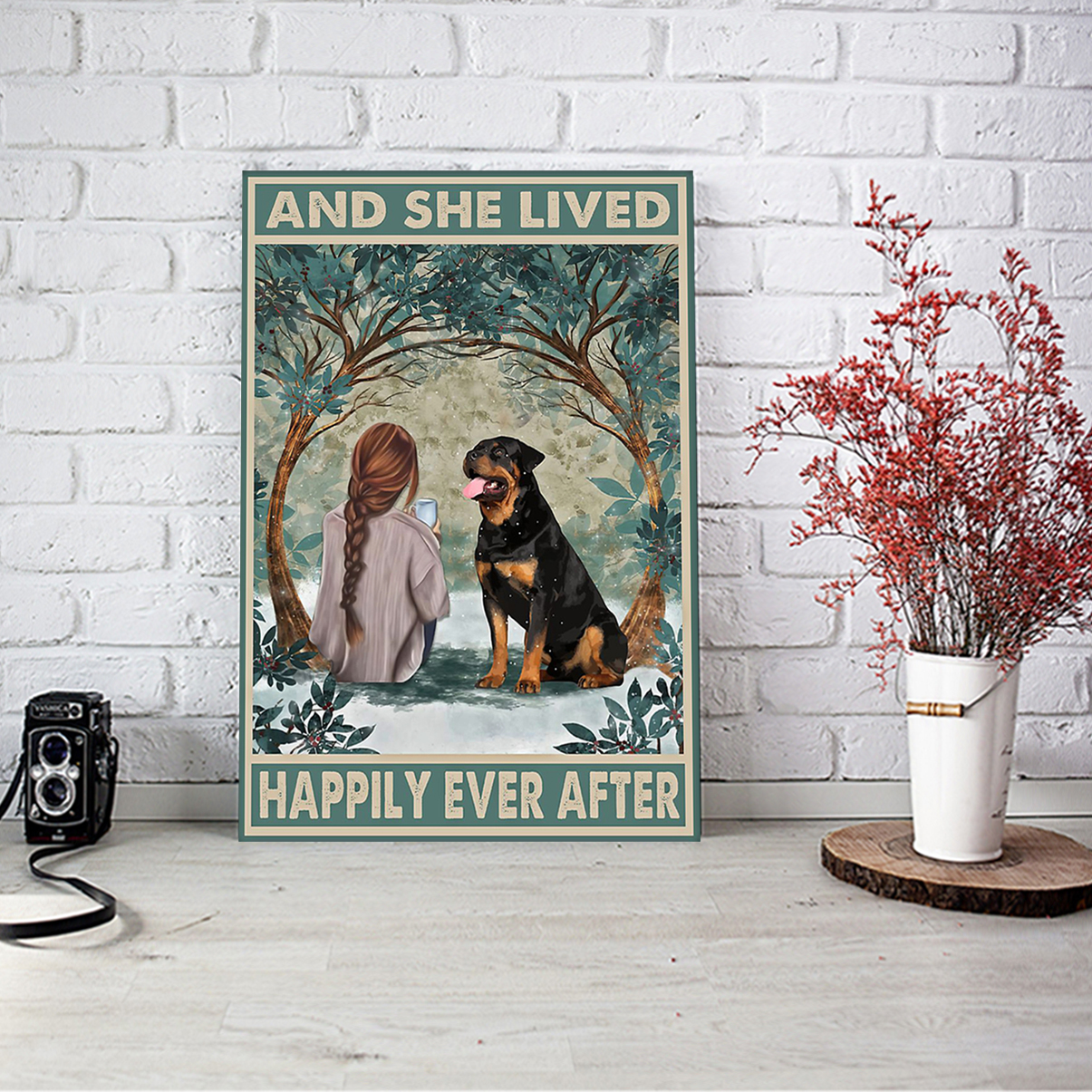Rottweiler and she lived happily ever after poster A2