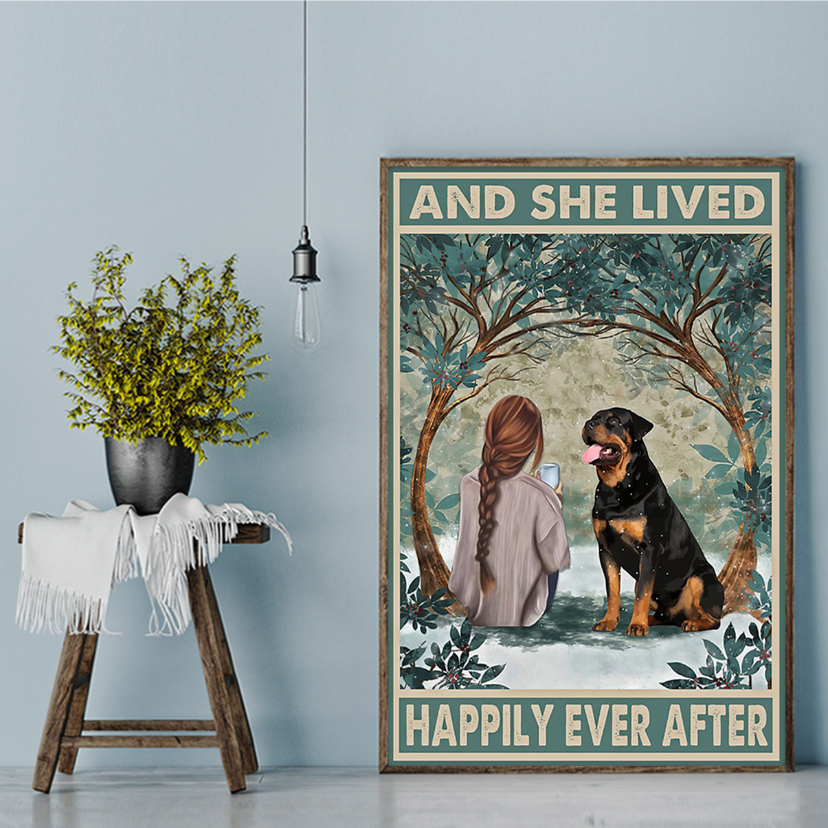Rottweiler and she lived happily ever after poster A3
