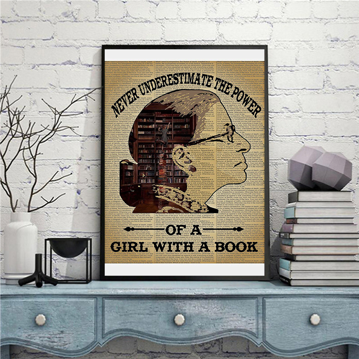 Ruth bader ginsburg never underestimate the power of a girl with a book poster A2