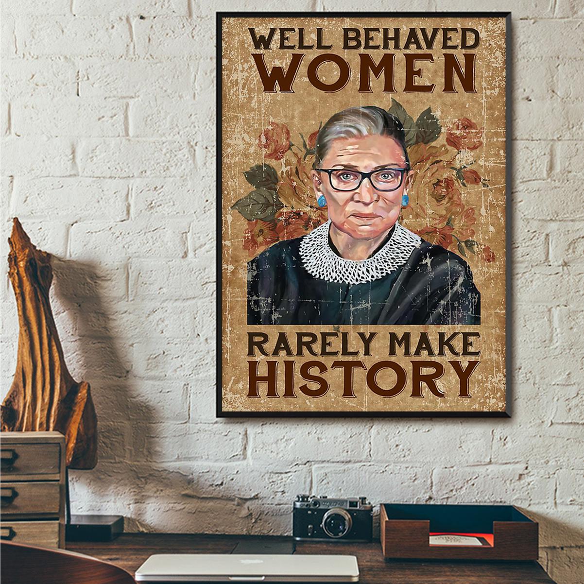 Ruth bader ginsburg well behaved woman rarely make history poster A1