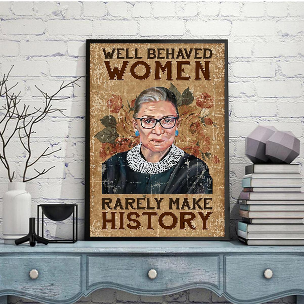 Ruth bader ginsburg well behaved woman rarely make history poster A2