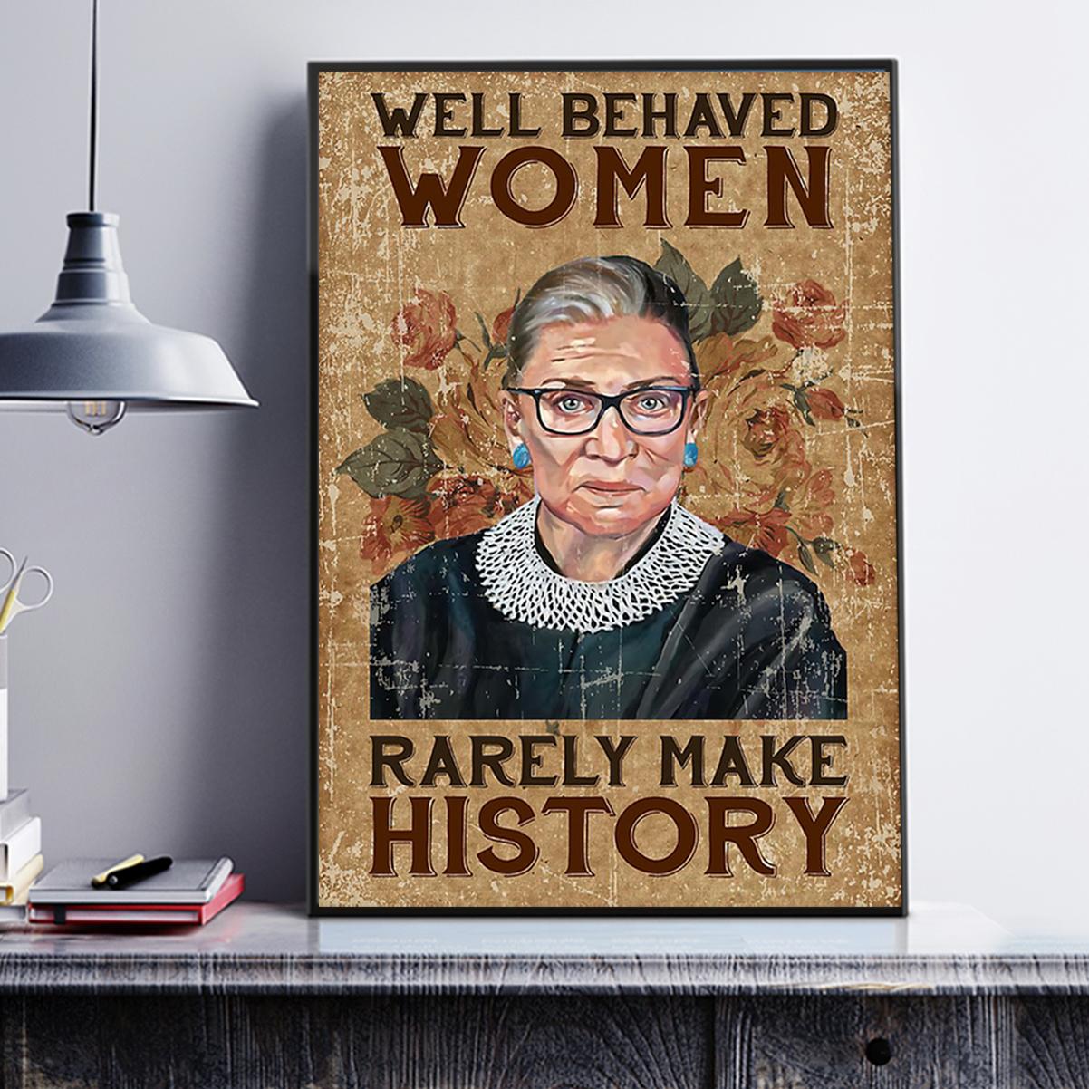 Ruth bader ginsburg well behaved woman rarely make history poster A3
