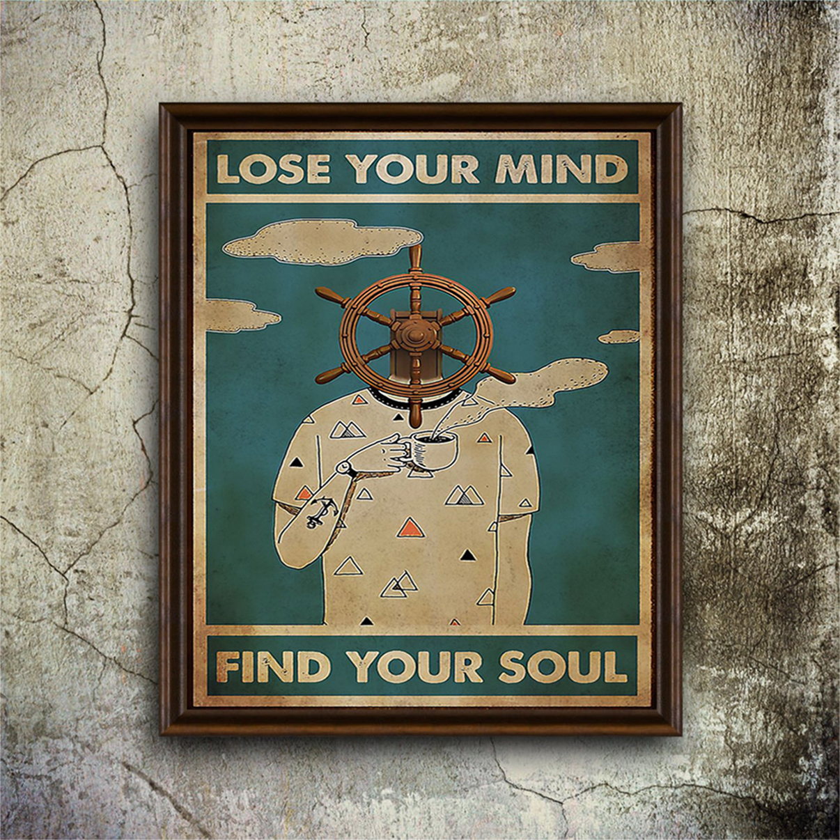 Sailor lose your mind find your soul poster A2