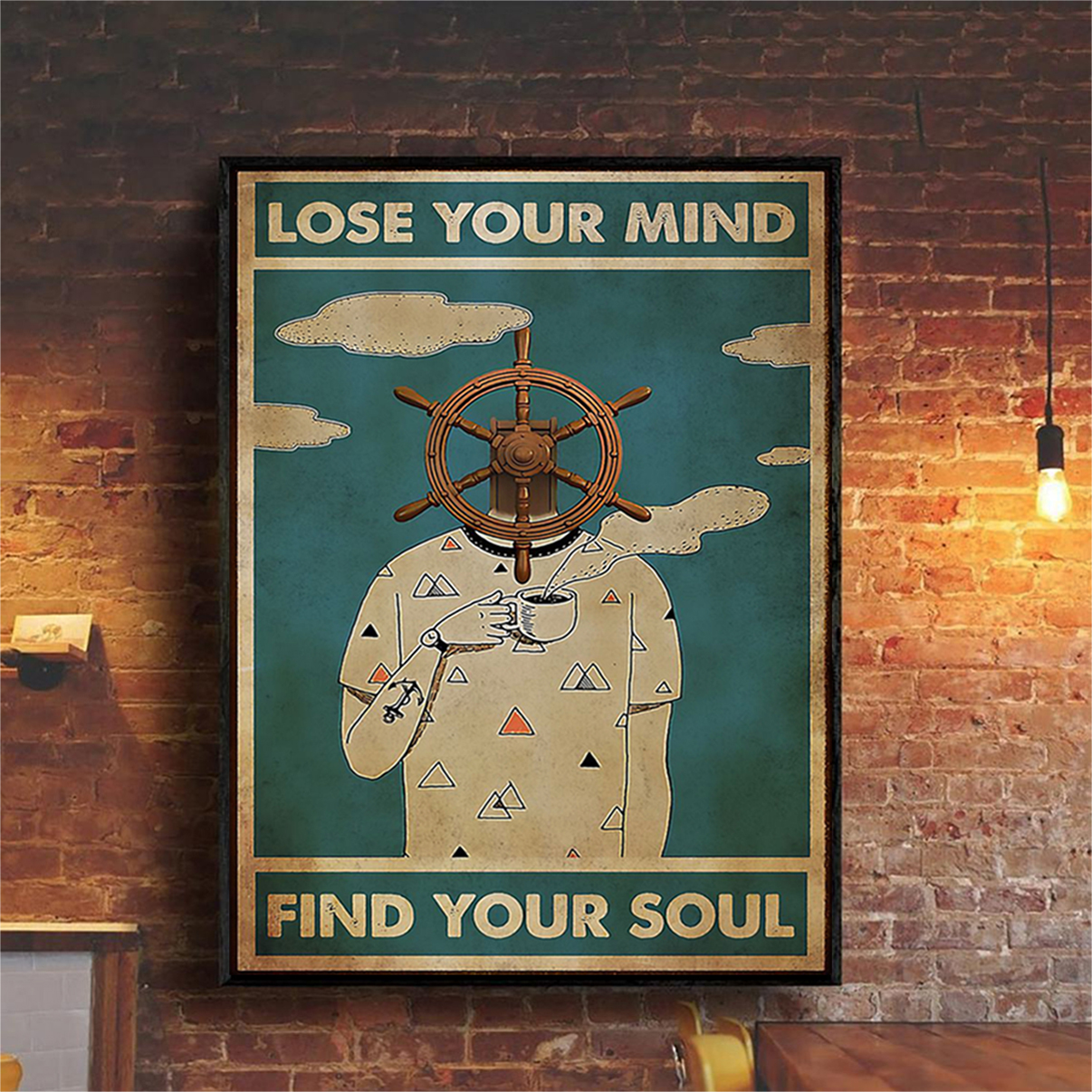 Sailor lose your mind find your soul poster A3