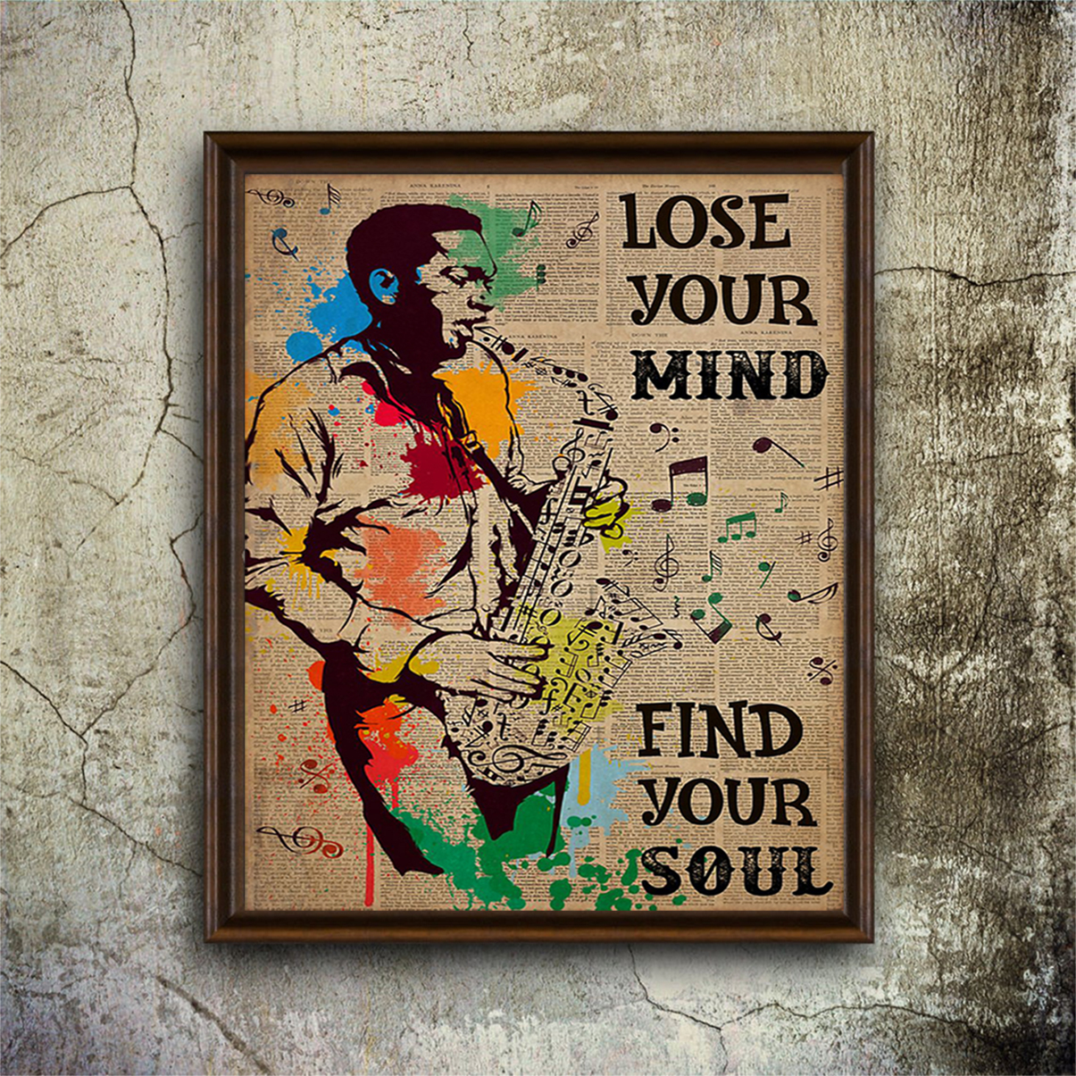 Saxophone man lose your mind find your soul poster A1