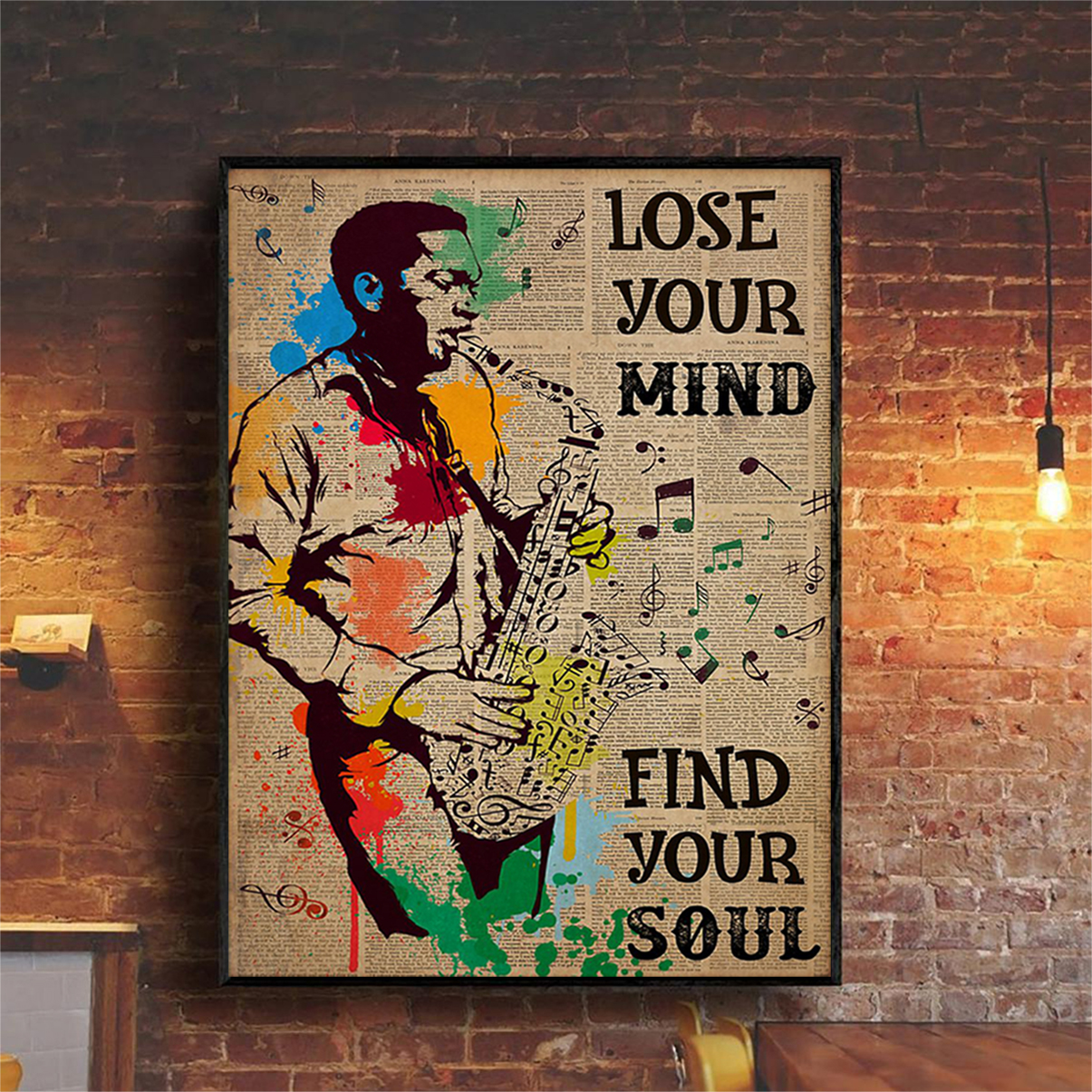 Saxophone man lose your mind find your soul poster A2