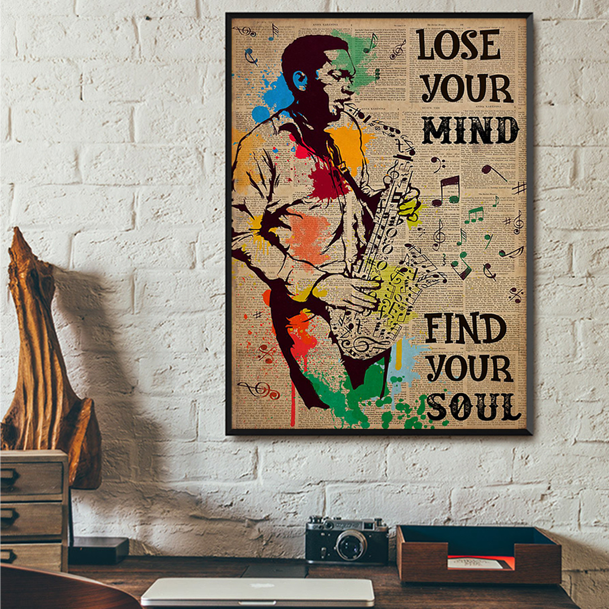 Saxophone man lose your mind find your soul poster A3