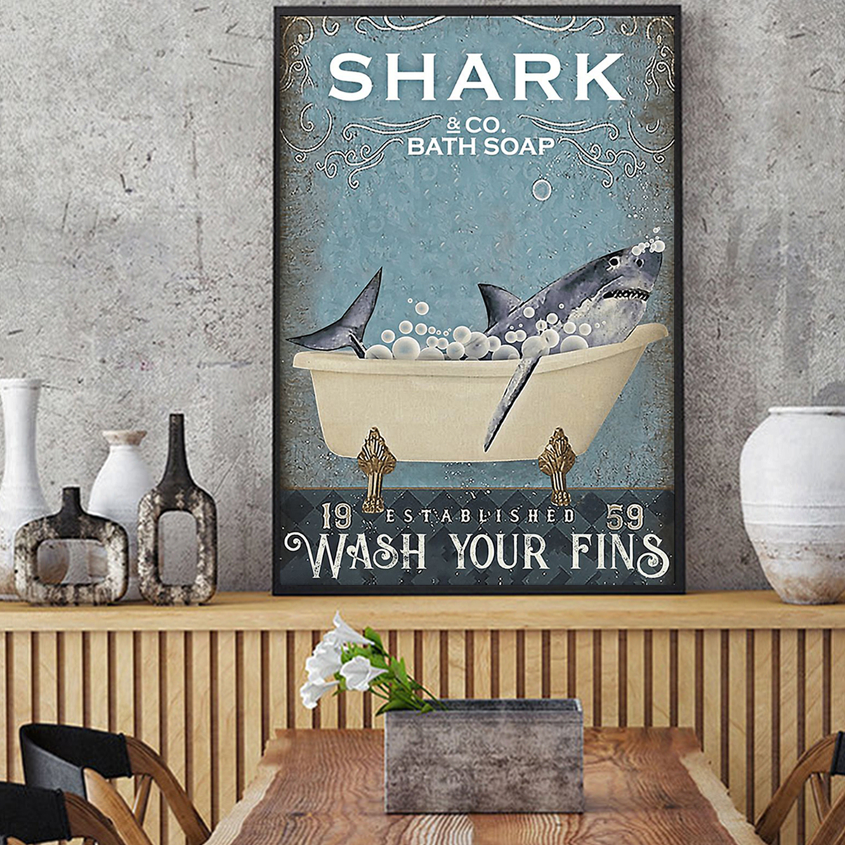 Shark and co bath soap wash your fins poster A1
