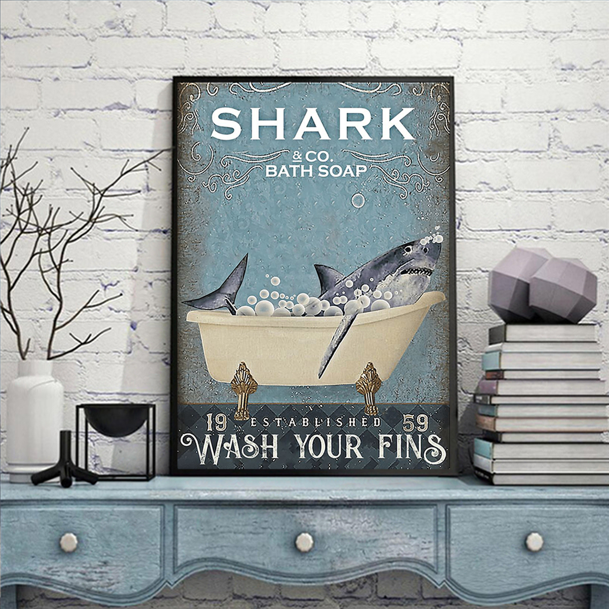 Shark and co bath soap wash your fins poster A2