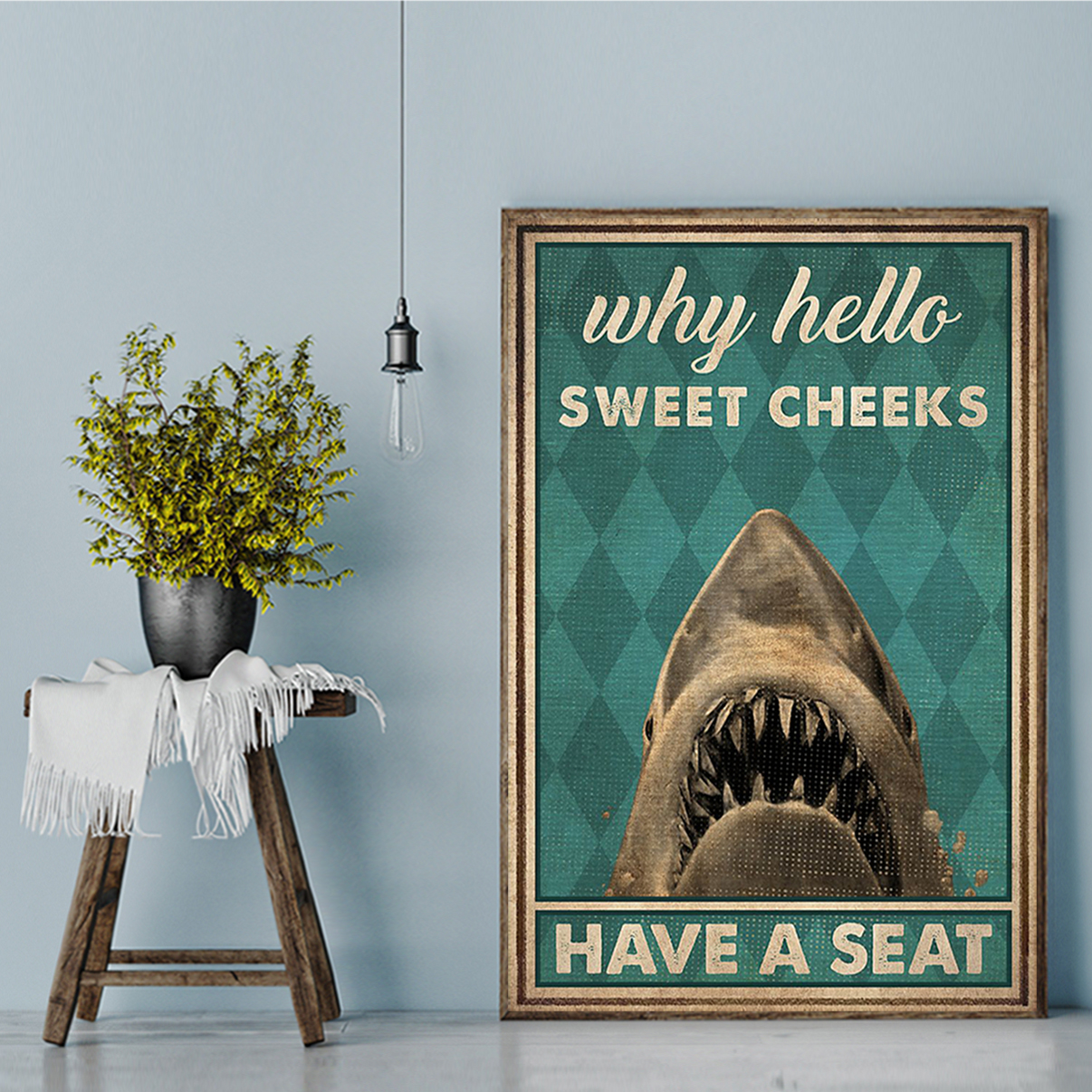 Shark why hello sweet cheeks poster A2