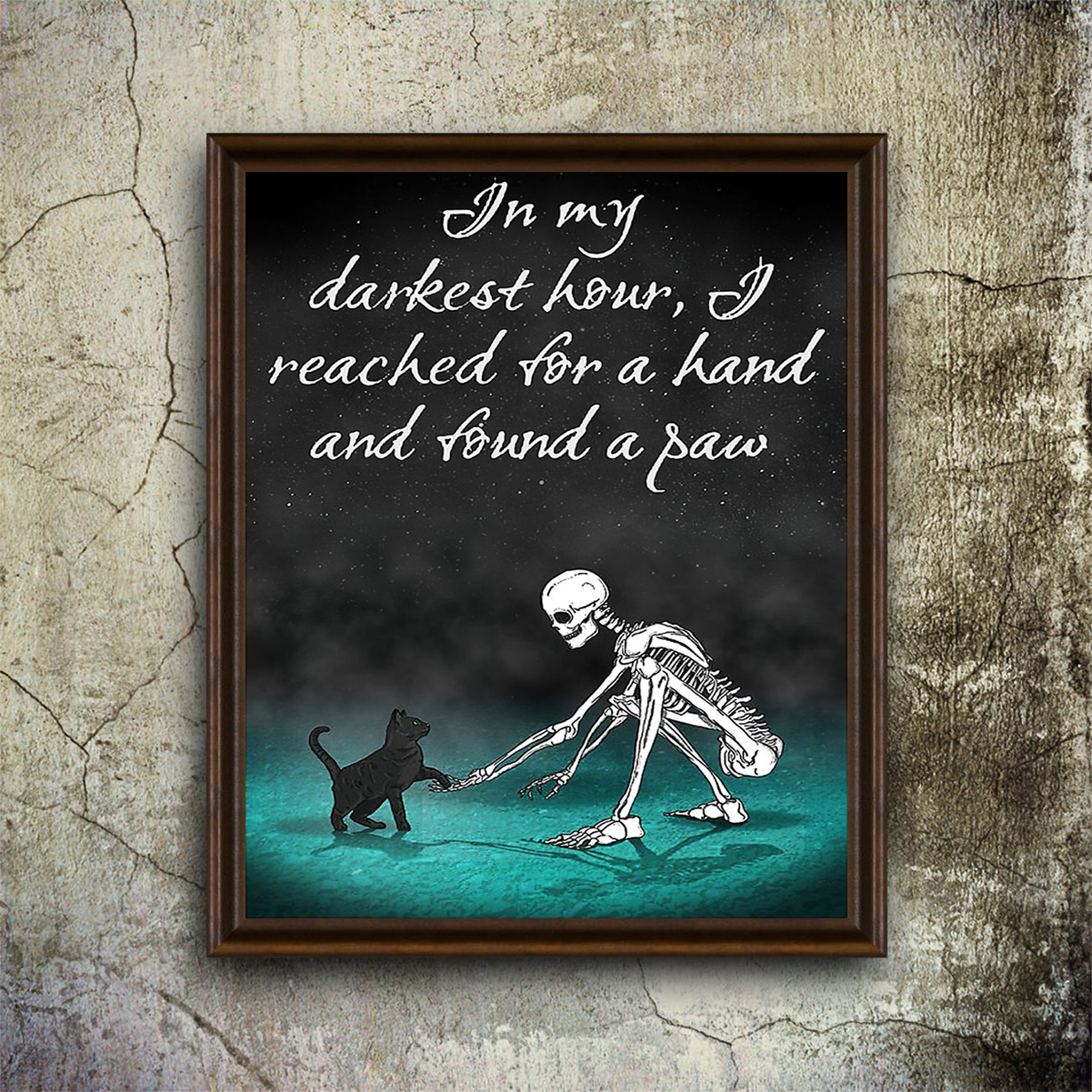 Skull In my darkest hour I reached for a hand and found a paw poster A1