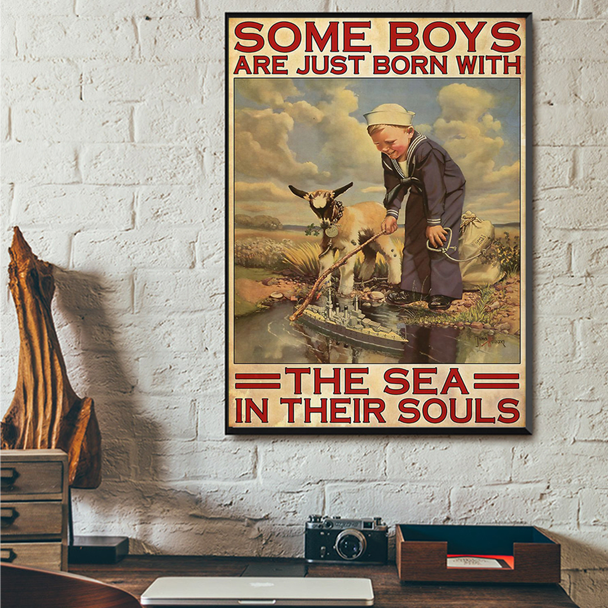 Some boys are just born with the sea in their souls poster A1