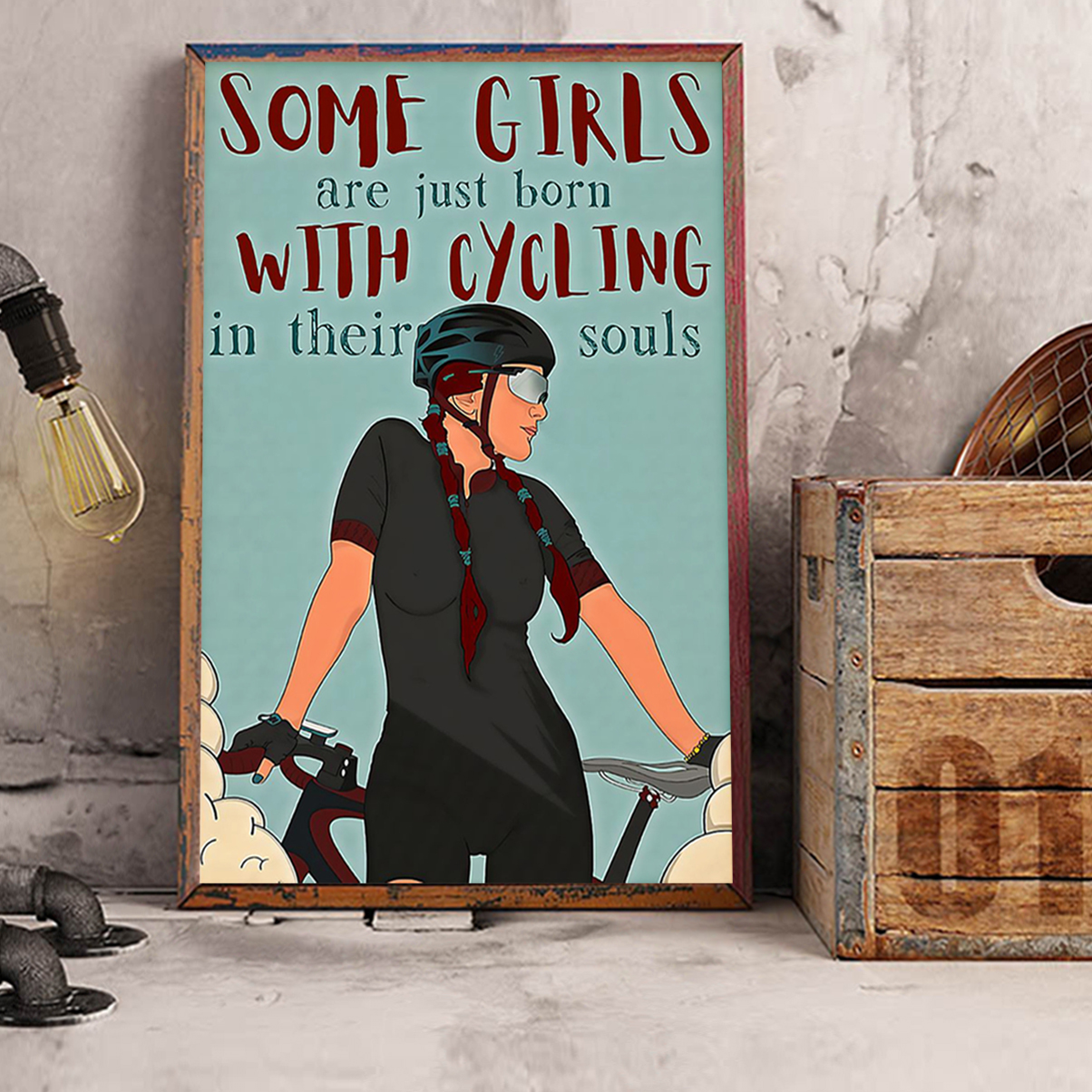 Some girls are born with cycling in their souls poster A2