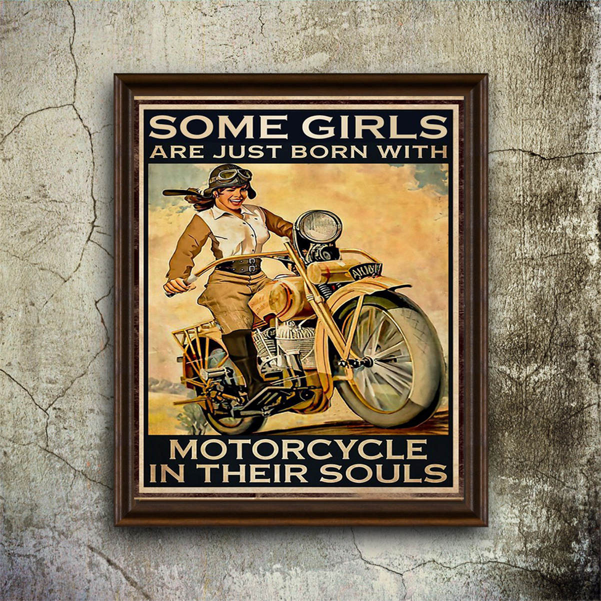 Some girls are just born with motorcycle in their souls poster A1