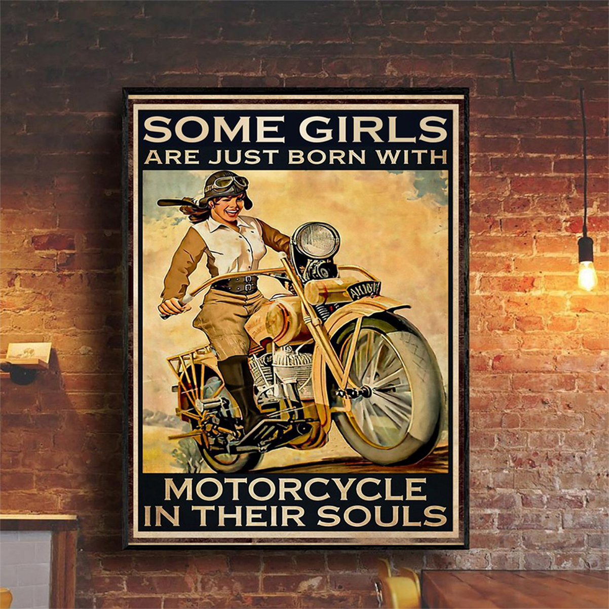 Some girls are just born with motorcycle in their souls poster A2