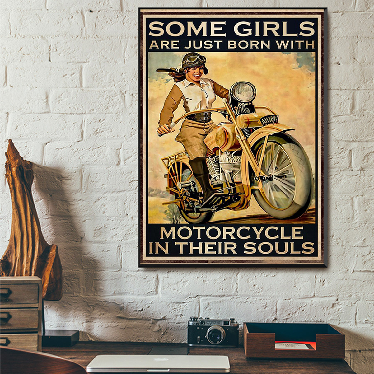 Some girls are just born with motorcycle in their souls poster A3