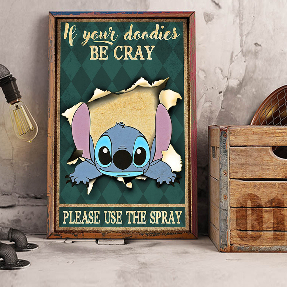 Stitch if your doodies be cray please use the spray poster A2