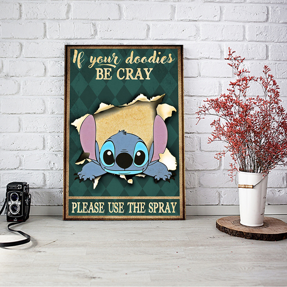 Stitch if your doodies be cray please use the spray poster A3