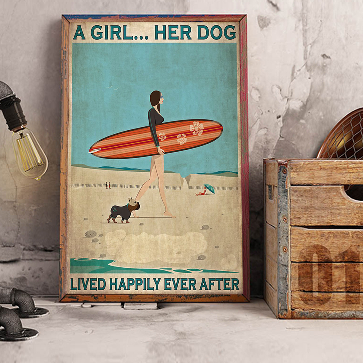 Surfing a girl her dog lived happily ever after poster A2