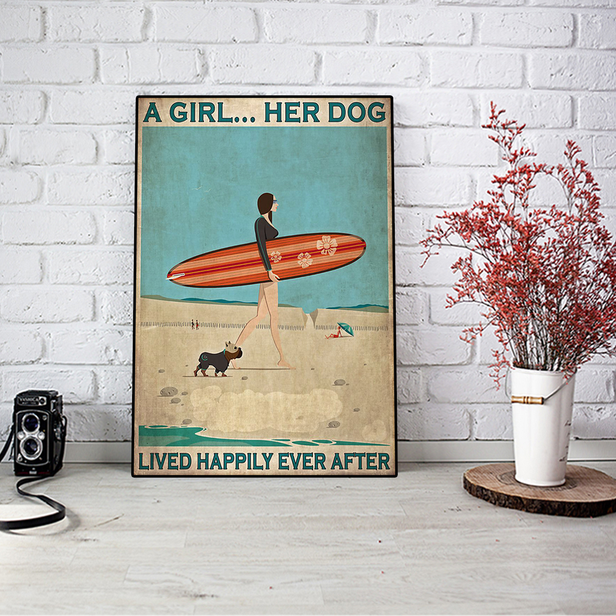 Surfing a girl her dog lived happily ever after poster A3