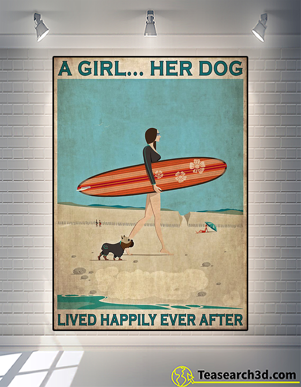 Surfing a girl her dog lived happily ever after poster